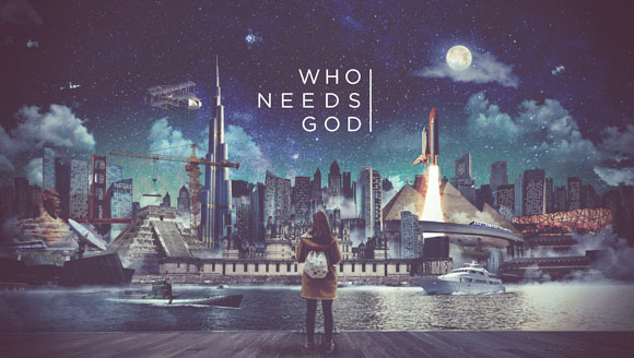 Who Needs God Series